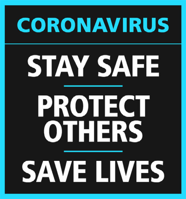 Coronavirus stay safe protect others save lives